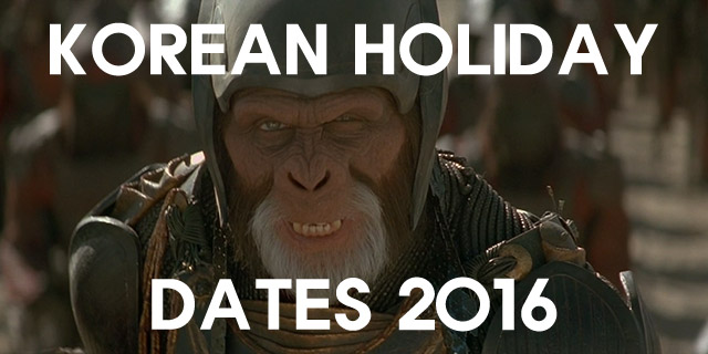 The 2016 Holidays of South Korea <small>(Image: Planet of the Apes (2001), 20th Century Fox)</small>