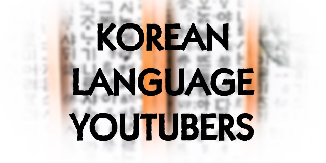 Here's a list of top YouTube channels with free Korean lessons